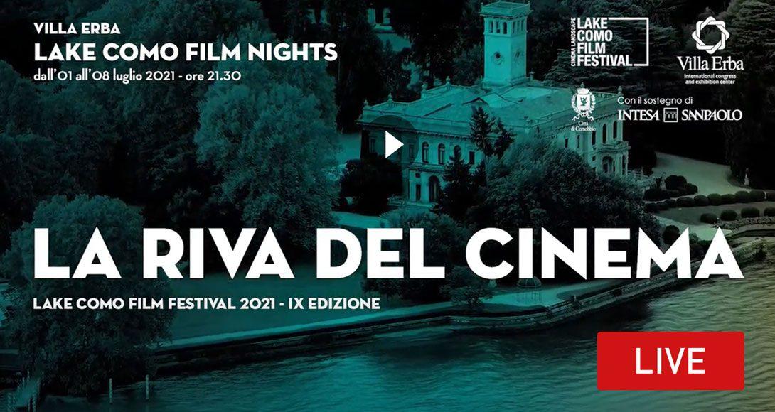 Segui Live l'inaugurazione del Lake Como Film Festival 2021